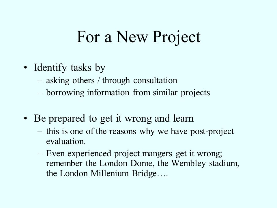 For a New Project Identify tasks by