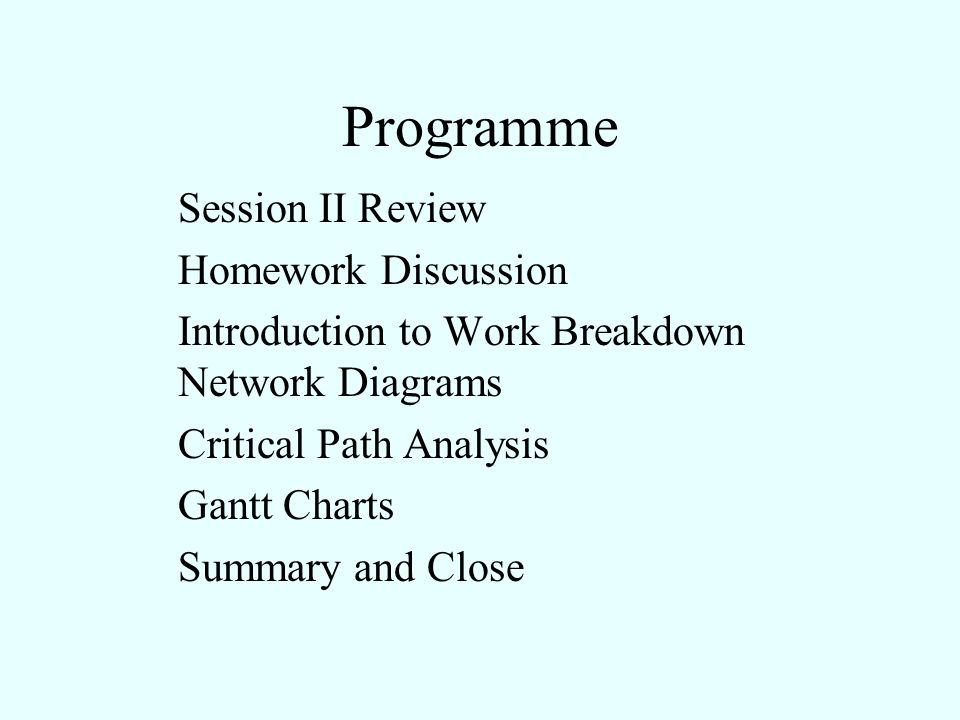 Programme Session II Review Homework Discussion