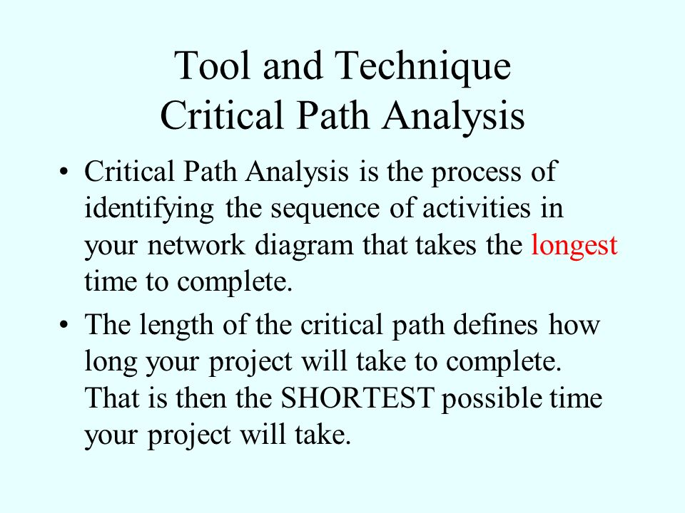 Tool and Technique Critical Path Analysis