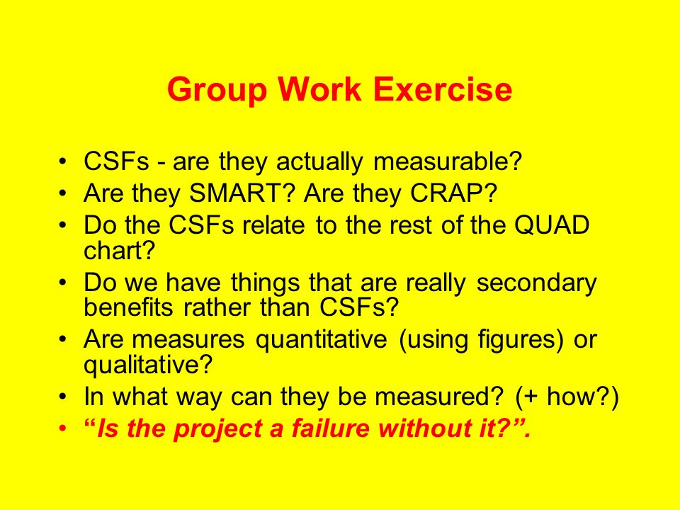 Group Work Exercise CSFs - are they actually measurable