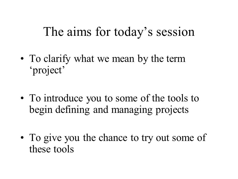 The aims for today's session