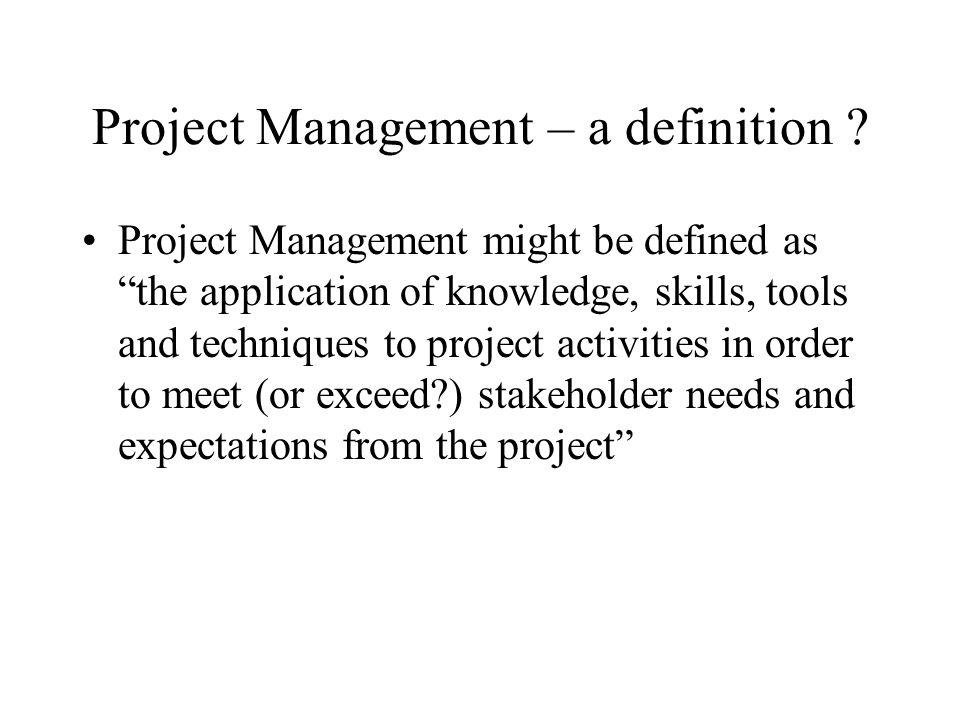Project Management – a definition