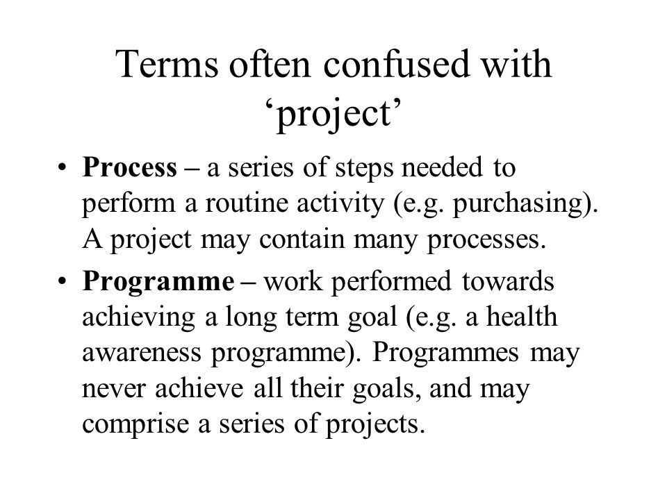 Terms often confused with 'project'