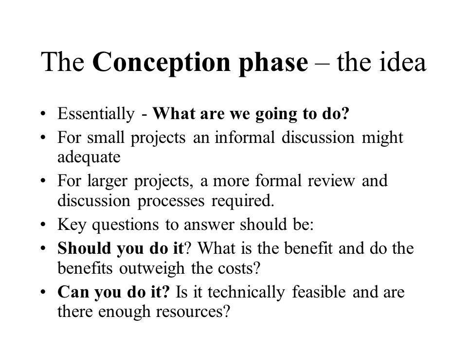 The Conception phase – the idea