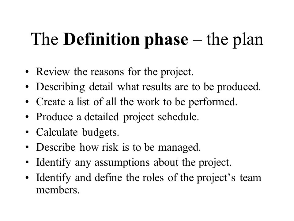 The Definition phase – the plan