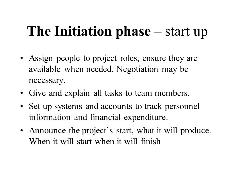 The Initiation phase – start up