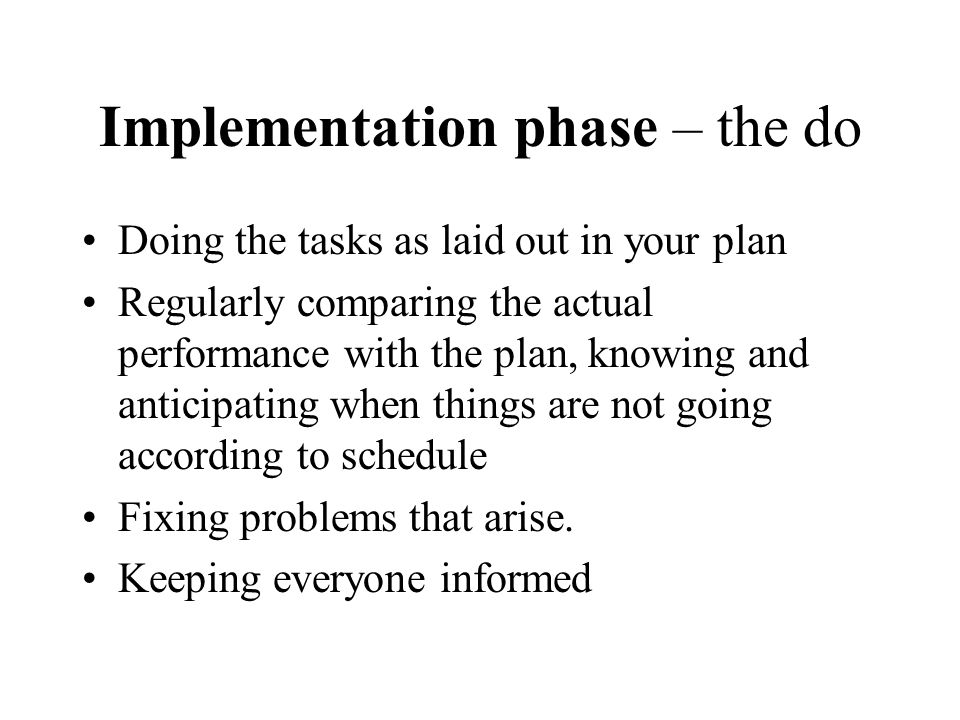 Implementation phase – the do