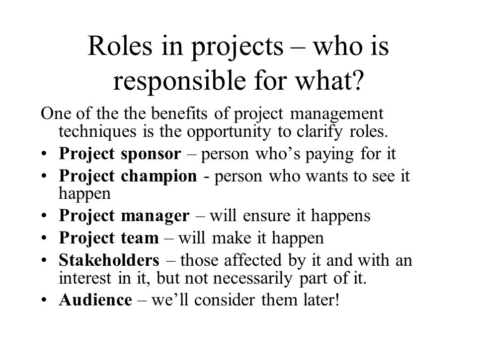 Roles in projects – who is responsible for what