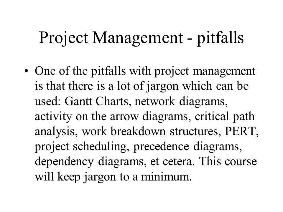 Project Management - pitfalls