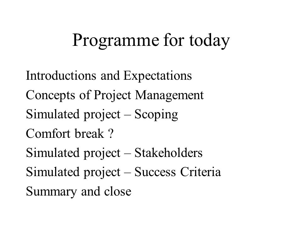 Programme for today Introductions and Expectations