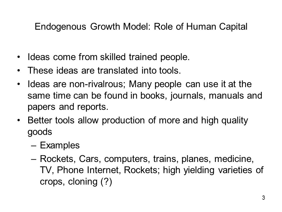 Endogenous Growth Model: Role of Human Capital