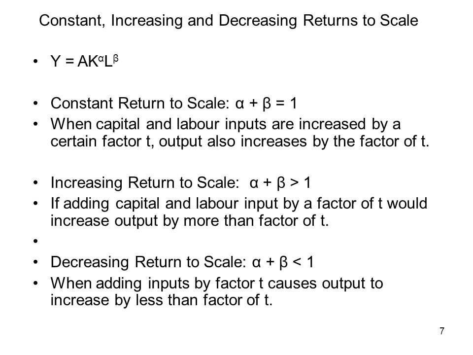 Constant, Increasing and Decreasing Returns to Scale