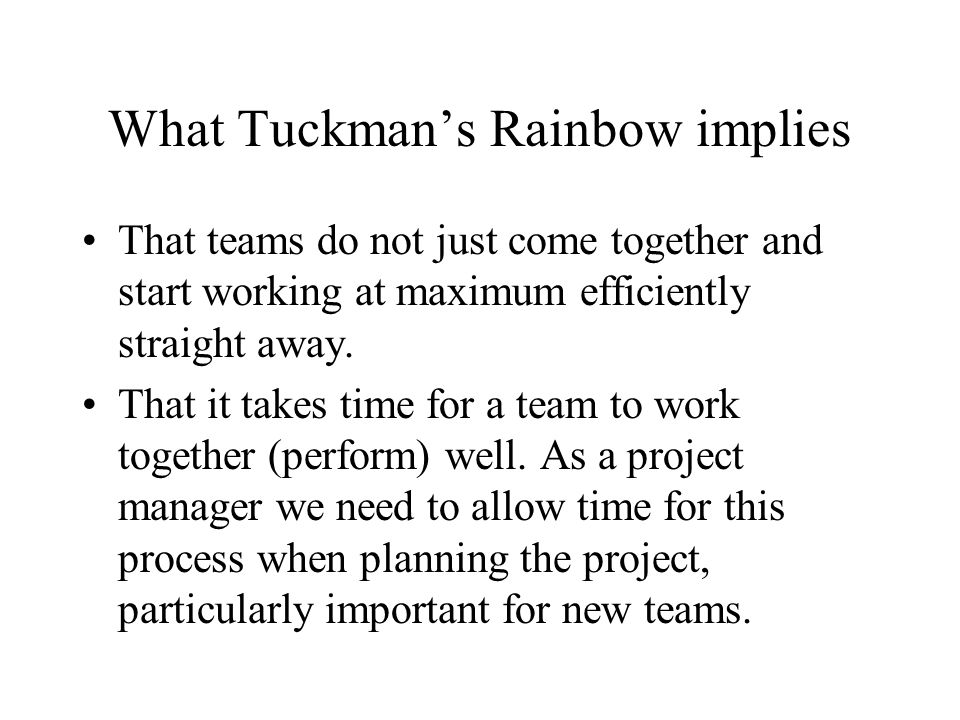 What Tuckman's Rainbow implies