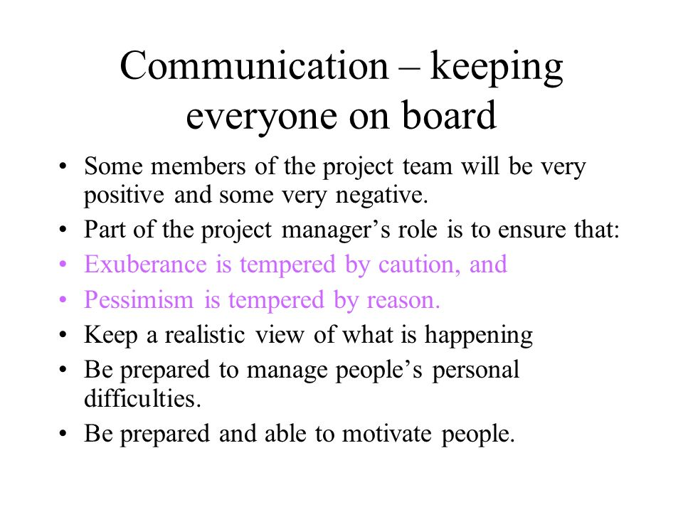 Communication – keeping everyone on board