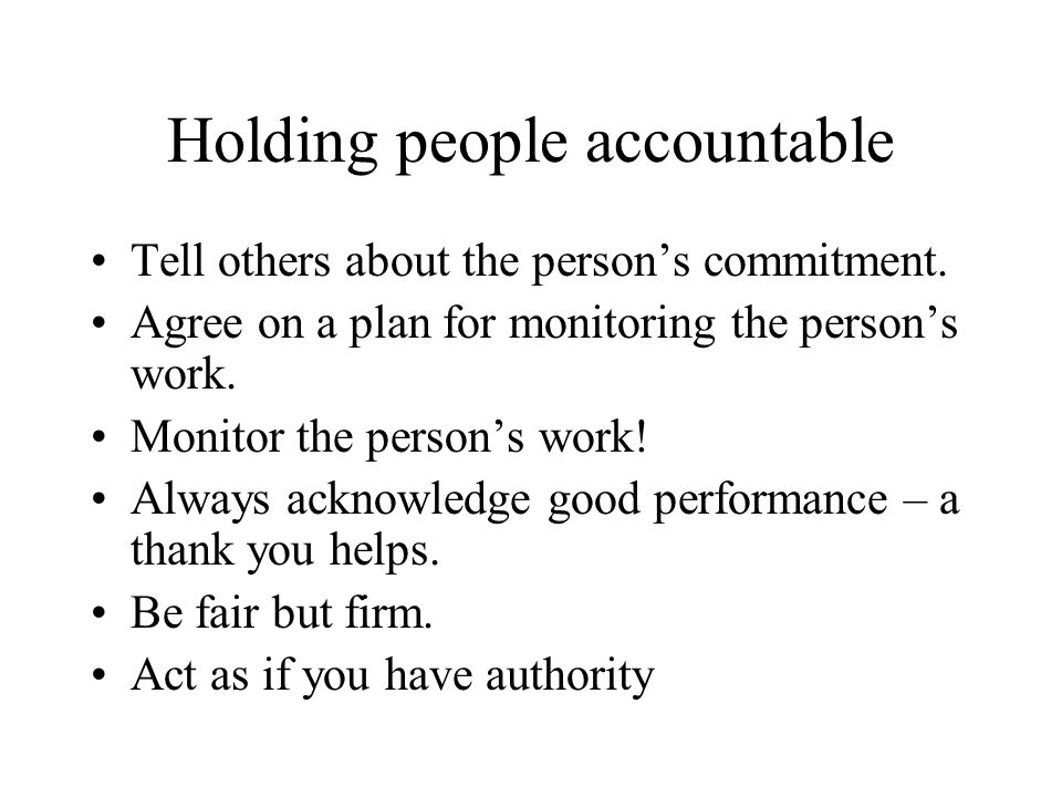 Holding people accountable