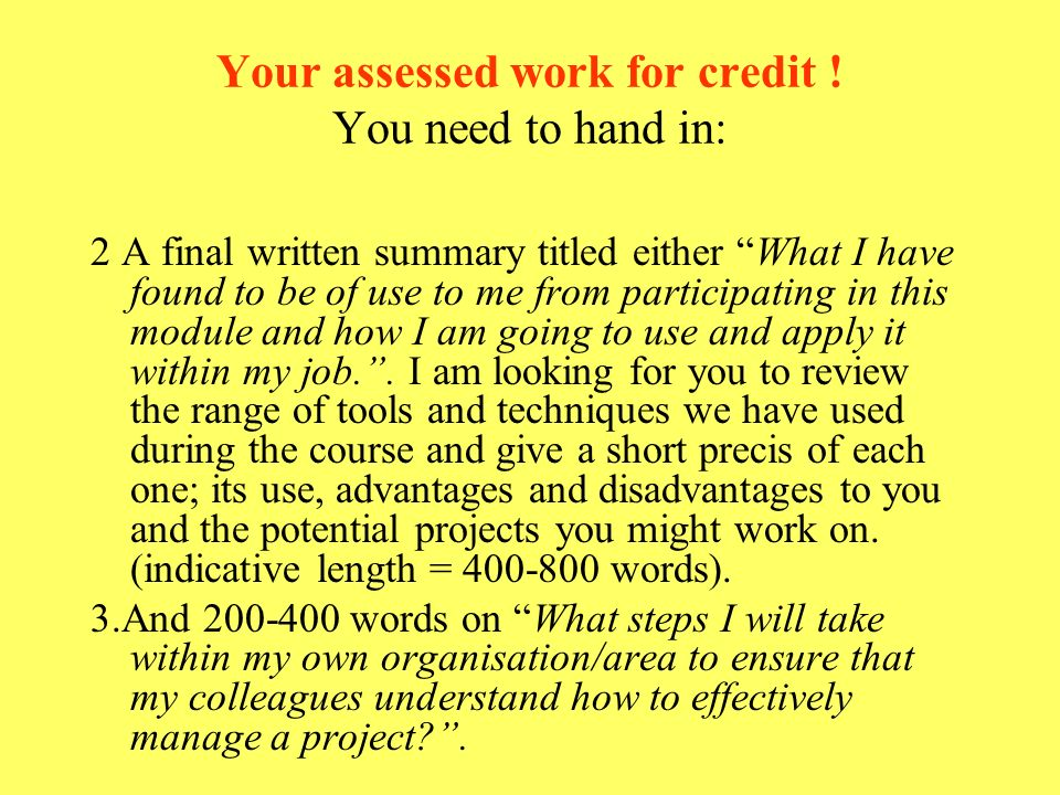 Your assessed work for credit ! You need to hand in: