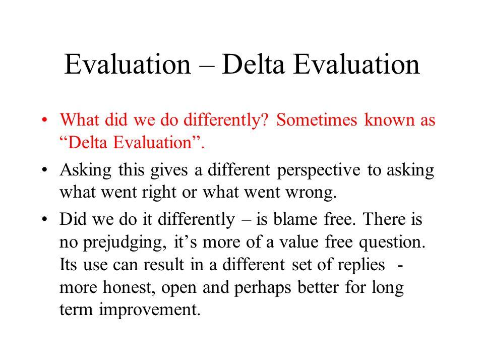 Evaluation – Delta Evaluation