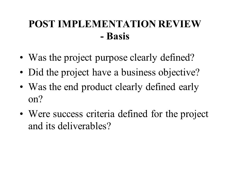 POST IMPLEMENTATION REVIEW - Basis