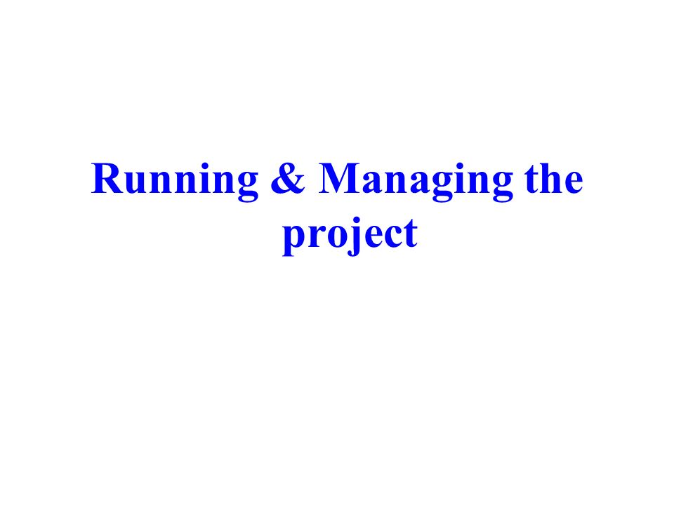 Running & Managing the project