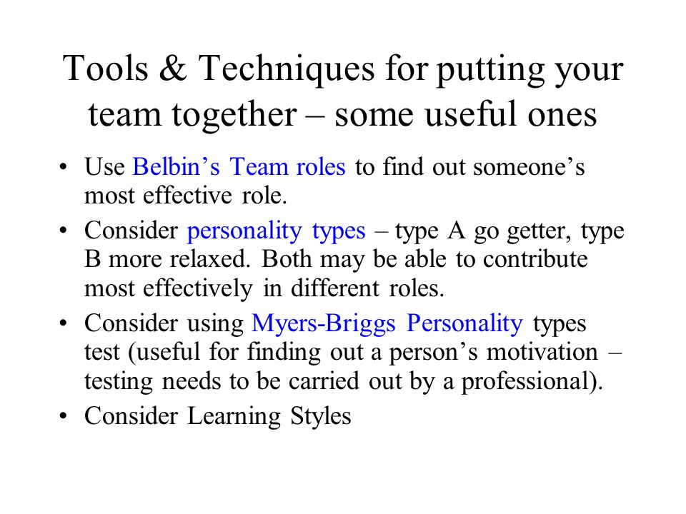 Tools & Techniques for putting your team together – some useful ones