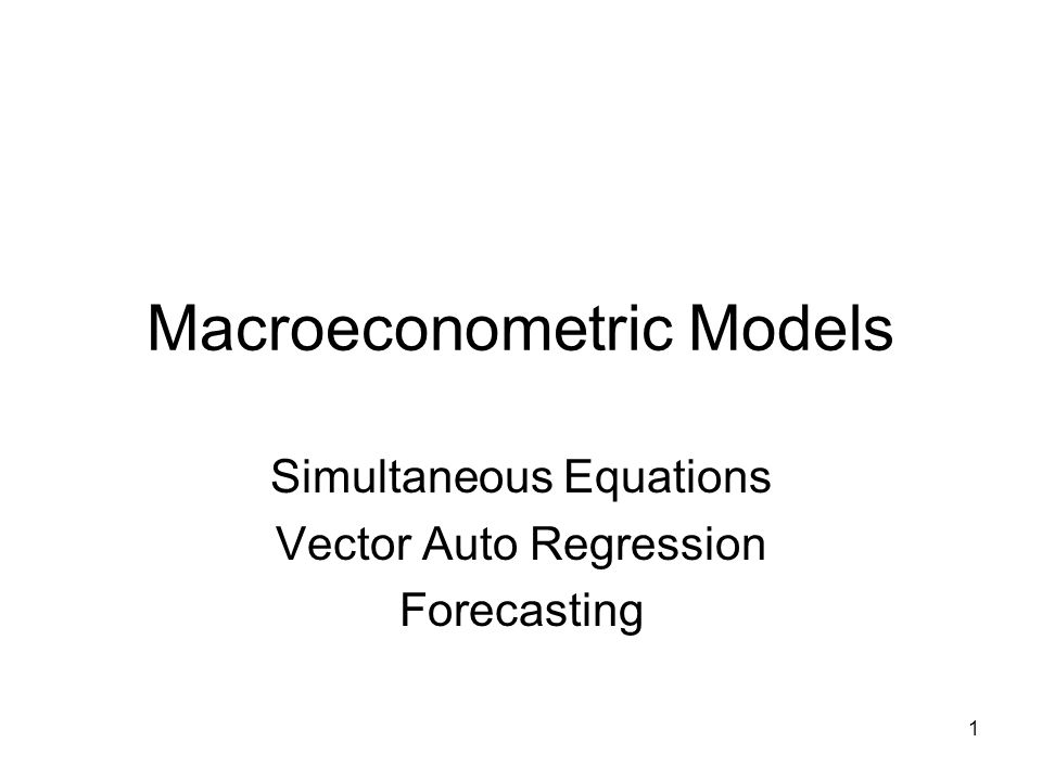 Macroeconometric Models
