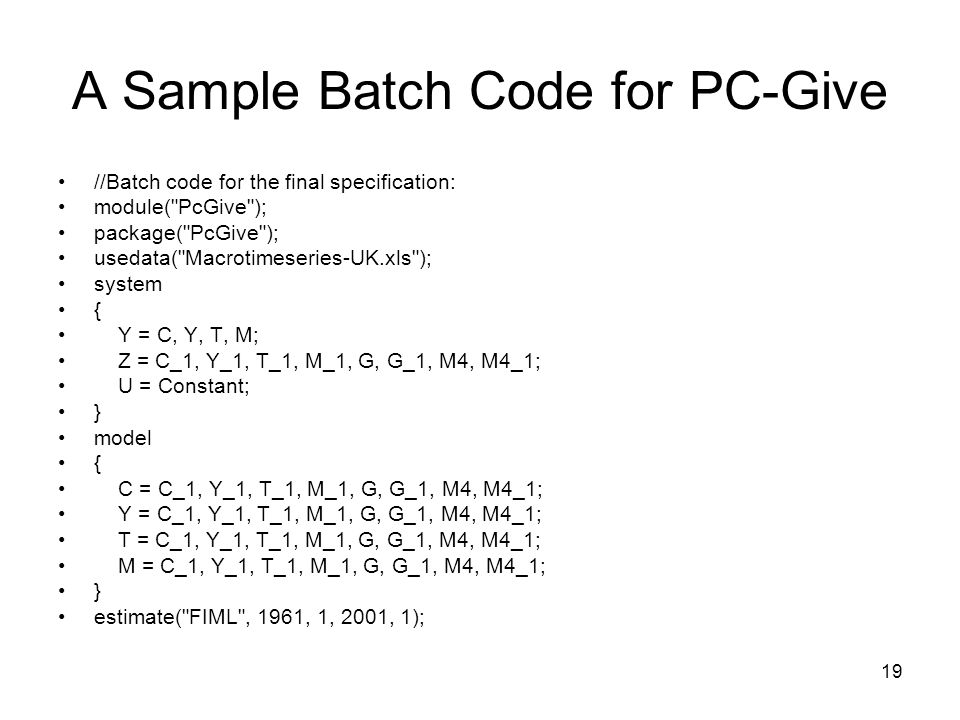 A Sample Batch Code for PC-Give