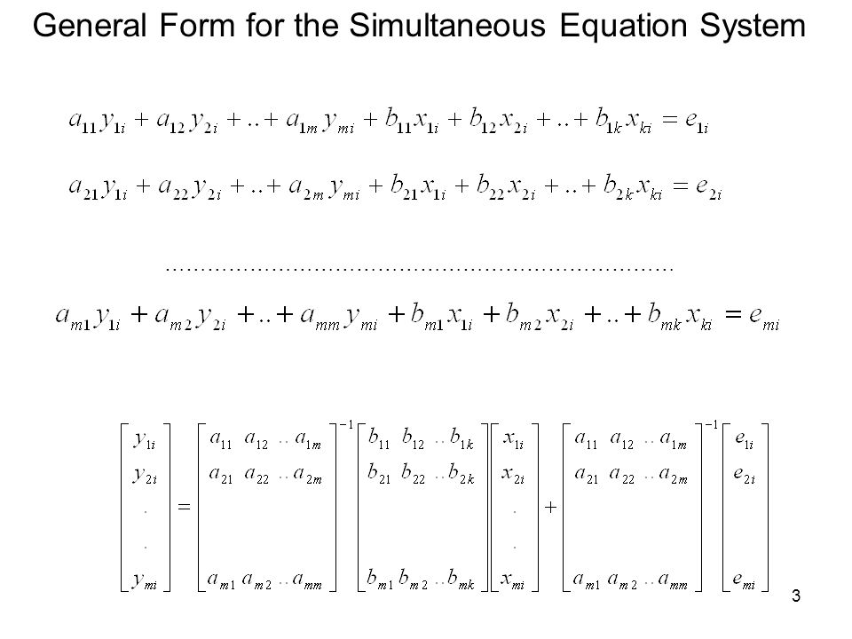 General Form for the Simultaneous Equation System