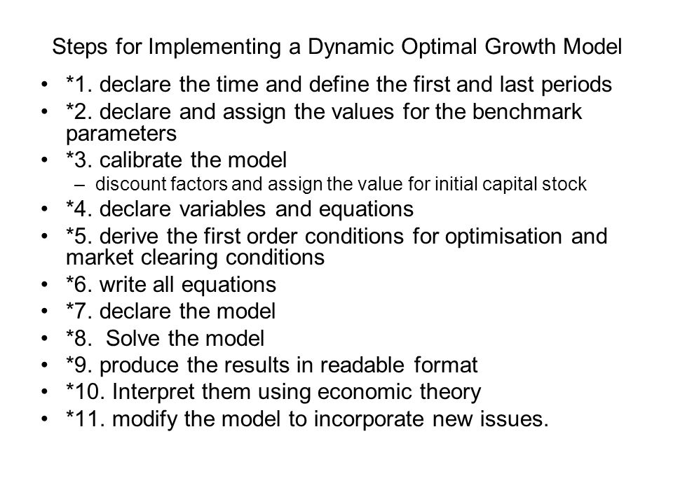 Steps for Implementing a Dynamic Optimal Growth Model
