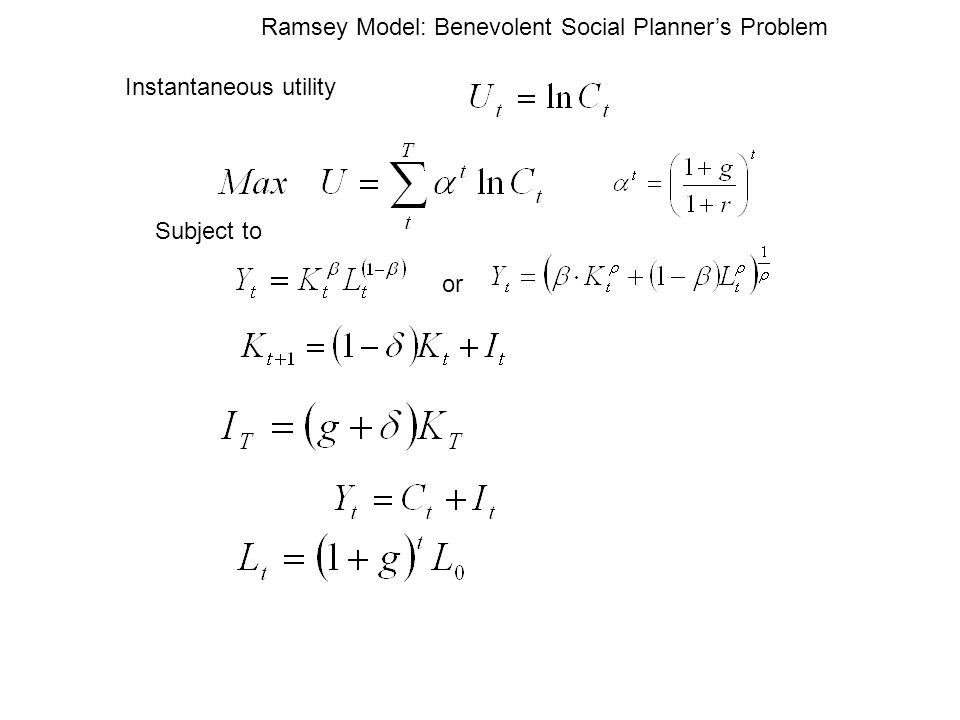 Ramsey Model: Benevolent Social Planner's Problem