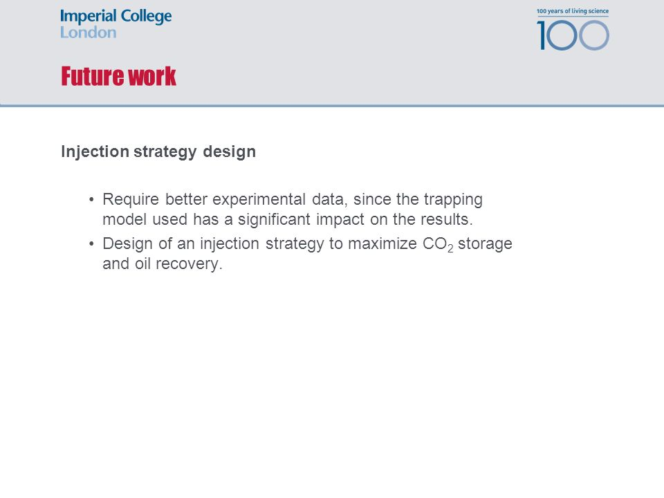 Future work Injection strategy design