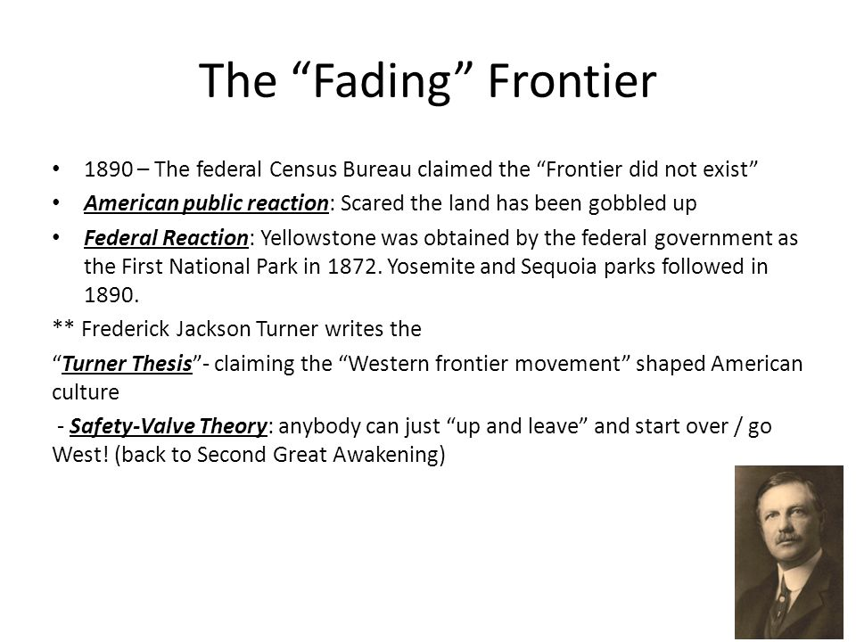 safety valve theory frontier thesis Frederick jackson turner (significance of the the frontier thesis claimed that america's prosperity was closely tied with its safety valve theory (7.