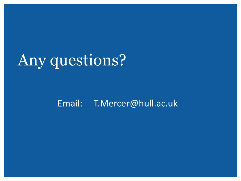 Email: T.Mercer@hull.ac.uk