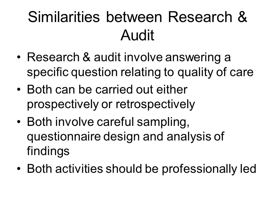 Similarities between Research & Audit