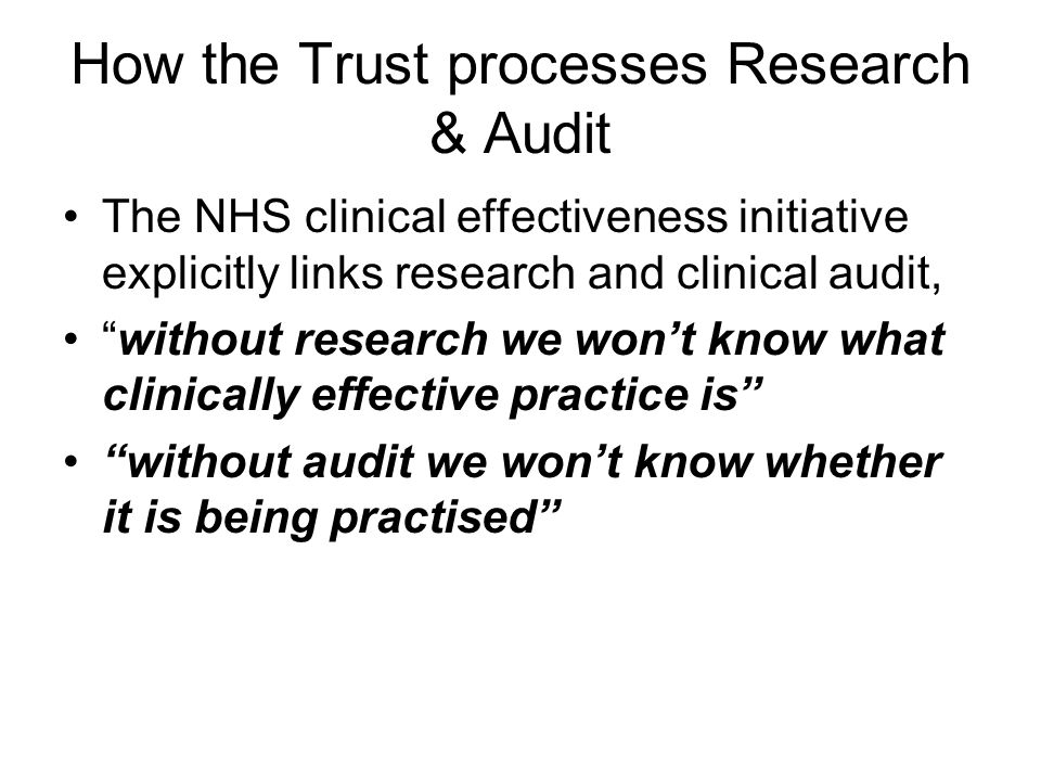 How the Trust processes Research & Audit