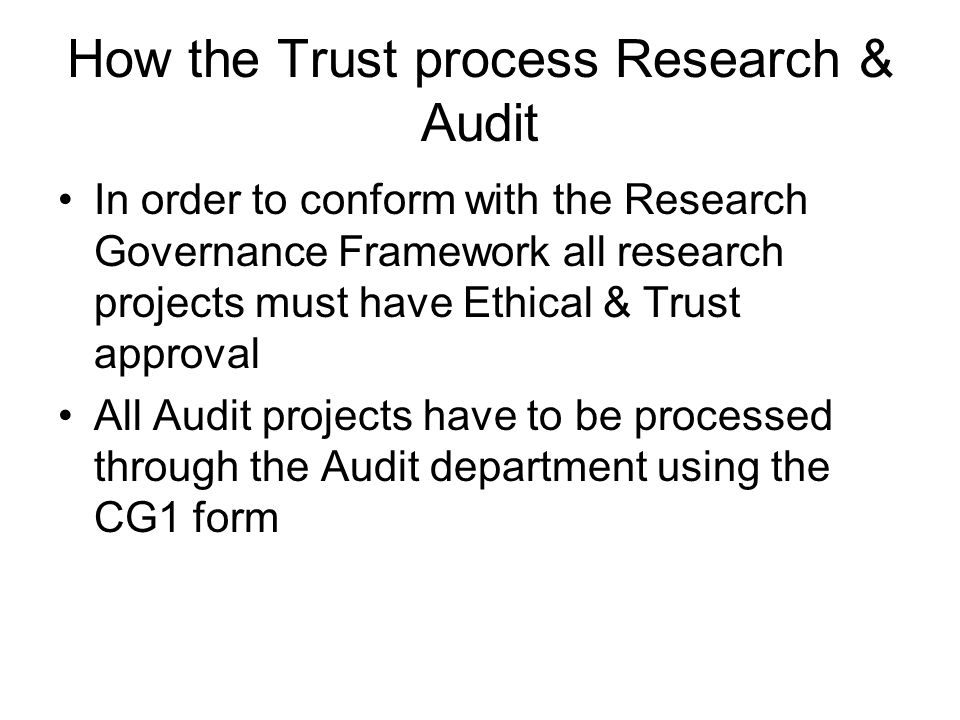 How the Trust process Research & Audit