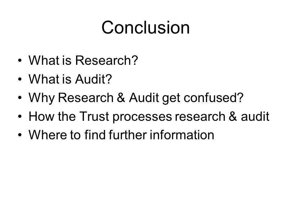 Conclusion What is Research What is Audit