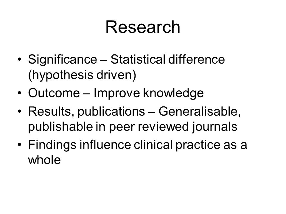 Research Significance – Statistical difference (hypothesis driven)
