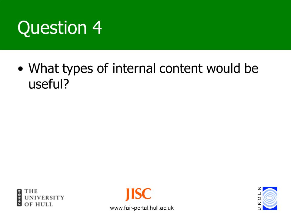 Question 4 What types of internal content would be useful