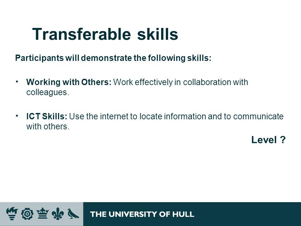Transferable skills Level