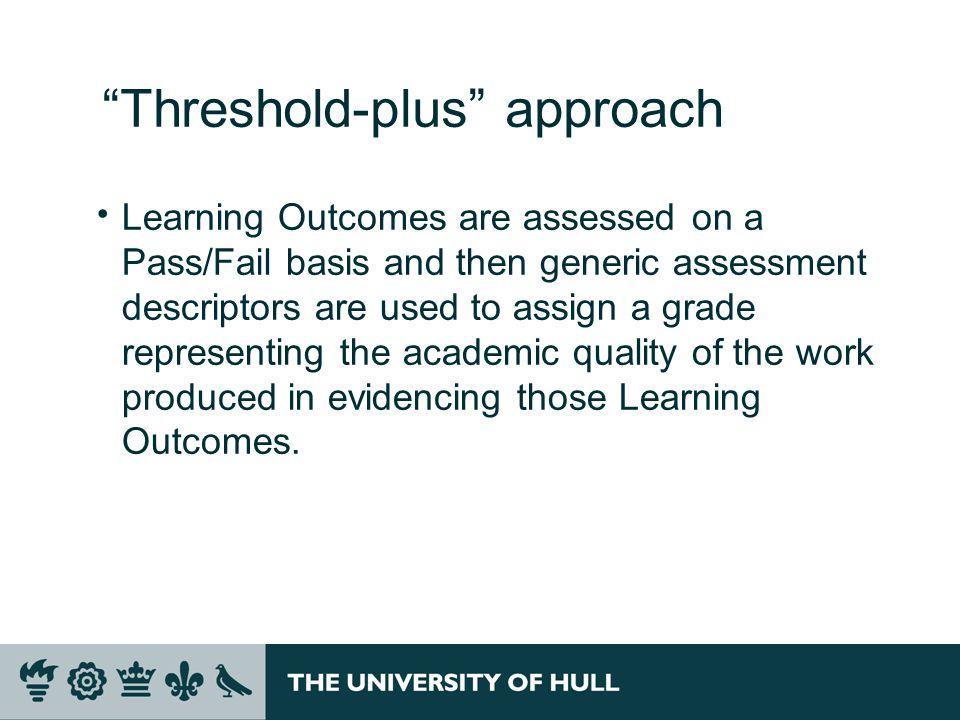 Threshold-plus approach