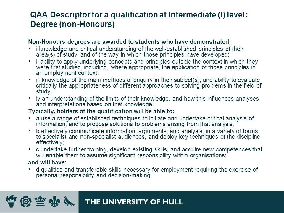 QAA Descriptor for a qualification at Intermediate (I) level: Degree (non-Honours)