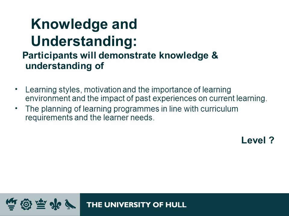 Knowledge and Understanding: