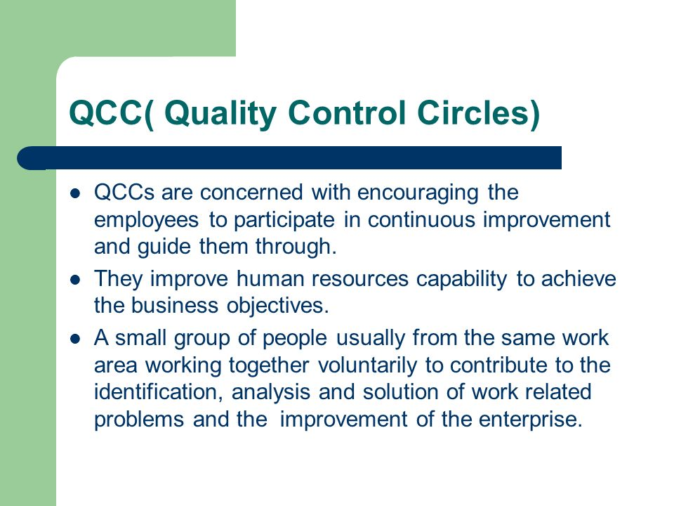QCC( Quality Control Circles)