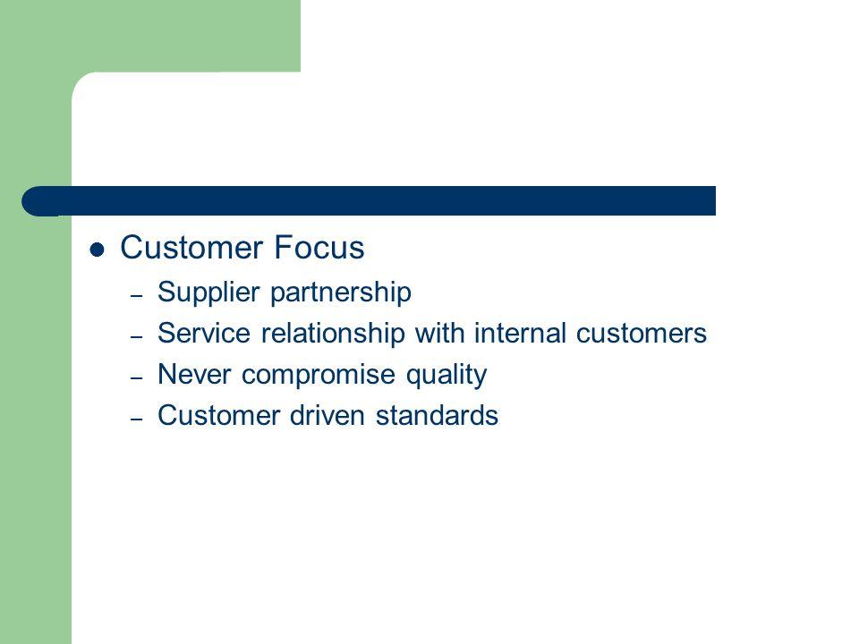 Customer Focus Supplier partnership