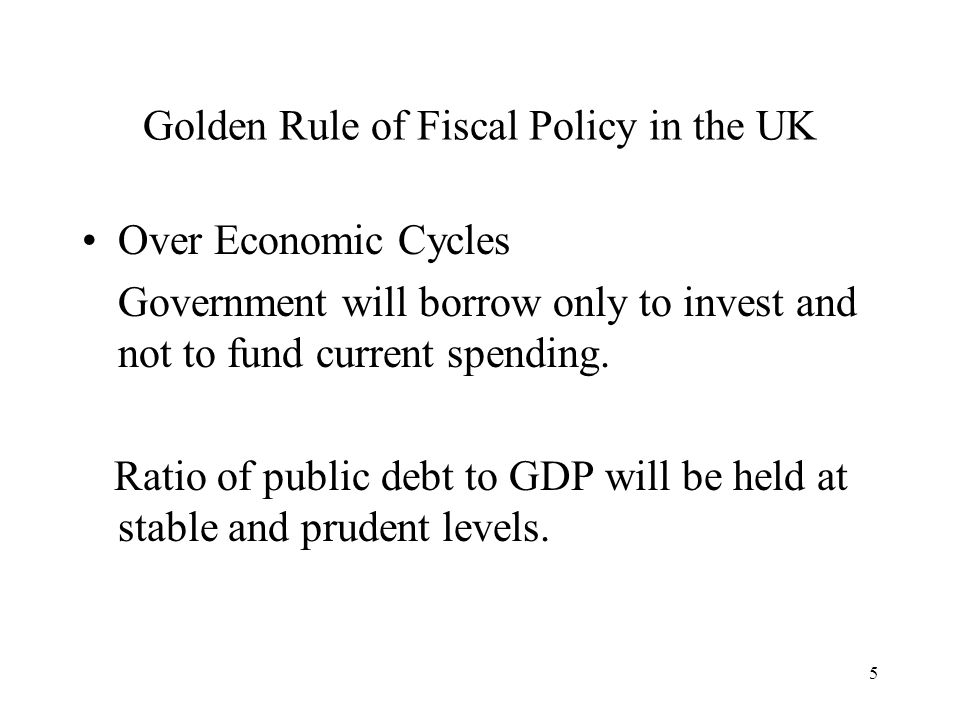 Golden Rule of Fiscal Policy in the UK