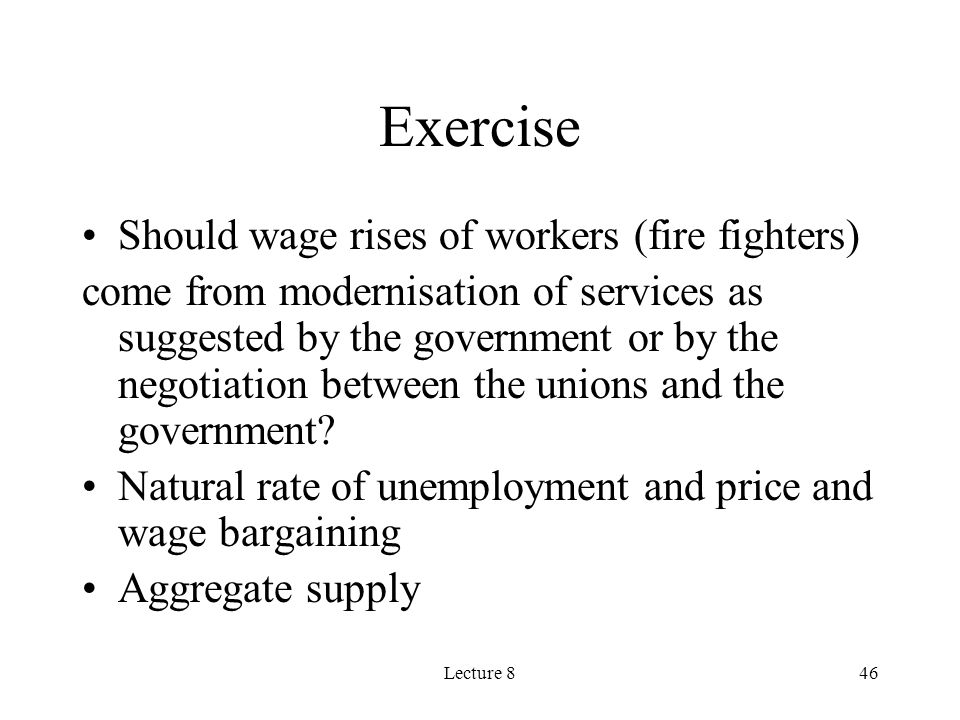 Exercise Should wage rises of workers (fire fighters)
