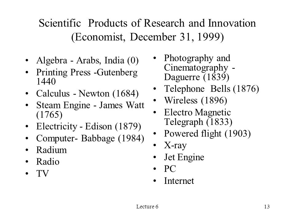 Scientific Products of Research and Innovation (Economist, December 31, 1999)
