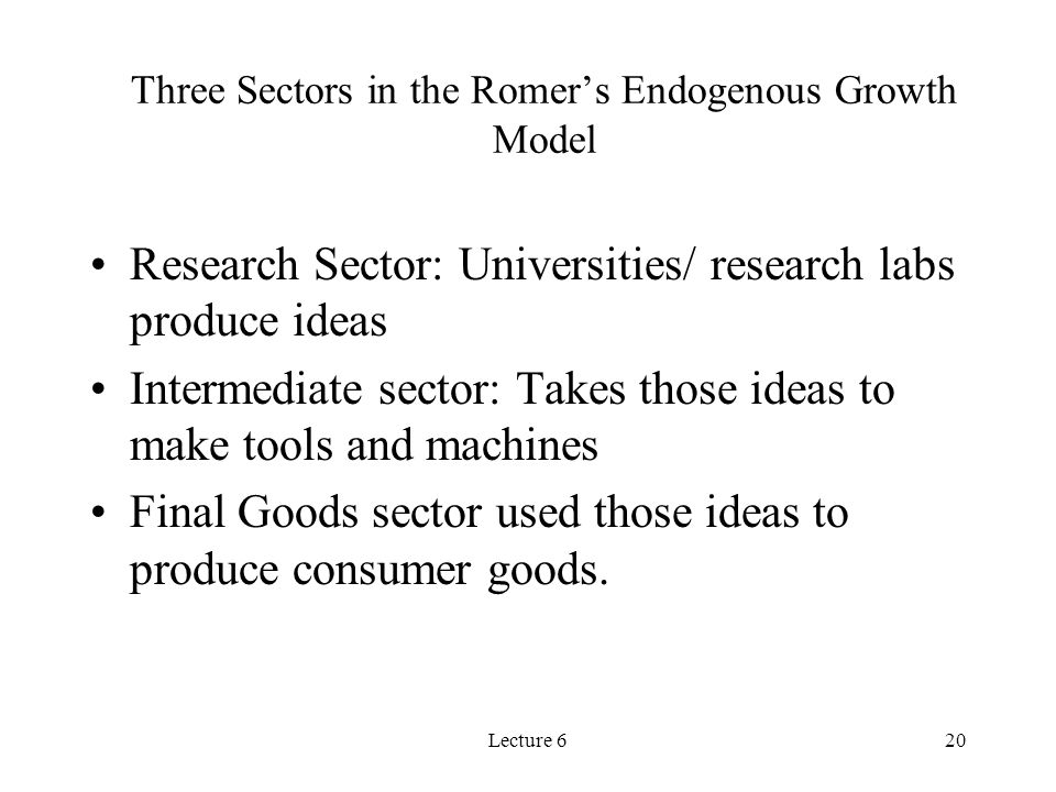 Three Sectors in the Romer's Endogenous Growth Model