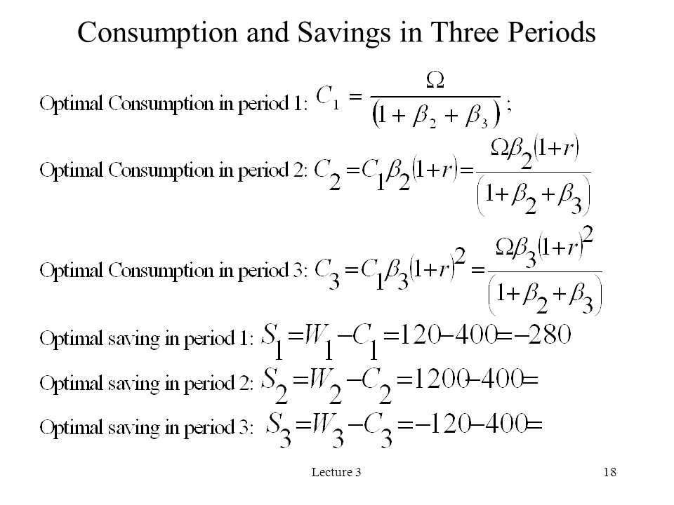 Consumption and Savings in Three Periods