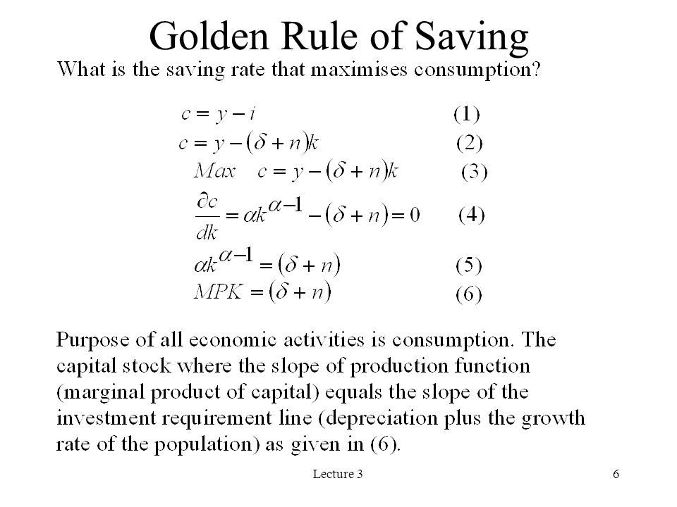 Golden Rule of Saving Lecture 3